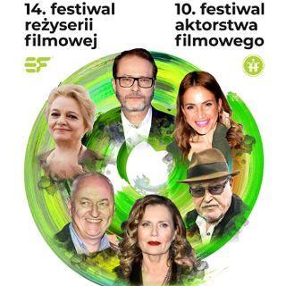 Zdjęcie wydarzenia 10. Festiwal Aktorstwa Filmowego i 14. Festiwal Reżyserii Filmowej