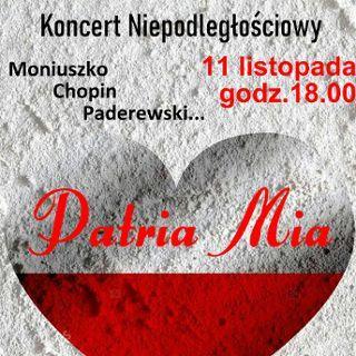 Zdjęcie wydarzenia Koncert Patriotyczny-Patria Mia