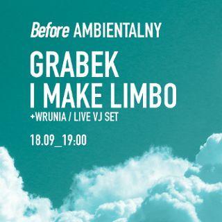 Before Ambientalny 2021 Grabek, I Make Limbo + Wrunia