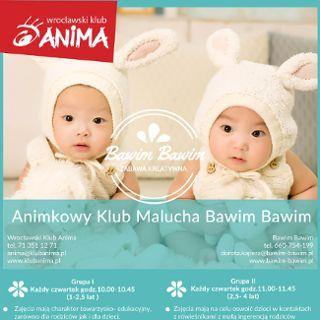 "Animkowy Klub Malucha ""Bawim Bawim"""